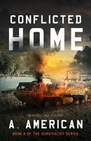 Conflicted Home (The Survivalist Book 9) by [American, A, American, A ]