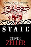 Blood State (The Emberlight Chronicles, Book 1)