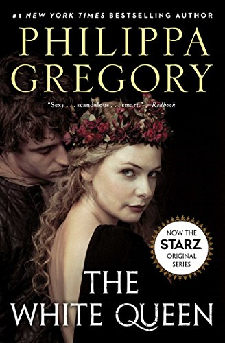 The White Queen: A Novel (The Plantagenet...