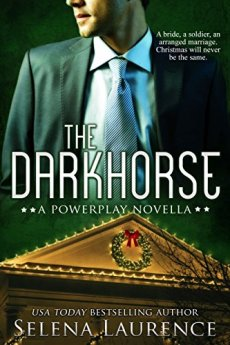 The Darkhorse: A Powerplay Novella by [Laurence, Selena]