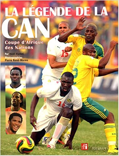 La légende de la CAN : Coupe d'Afrique des Nations