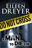 A Man to Die For (A Suspense/Thriller)
