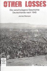 Other Losses: Die verschwiegene Geschichte Deutschlands nach 1945