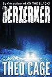 Berzerker: A Mystery Horror Thriller