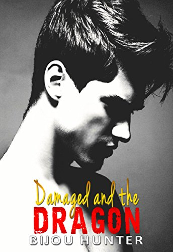 Damaged and the Dragon by Bijou Hunter