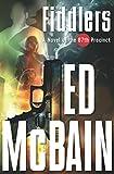 Fiddlers: A Novel of the 87th Precinct (87th Precinct Mysteries Book 55)