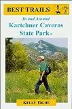 Best Trails In and Around Kartchner Caverns State Park