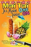 Mai Tai One On (The Tiki Goddess Mystery Series Book 1)