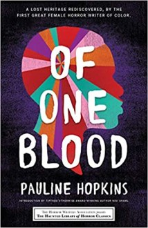Of One Blood: Or, The Hidden Self by Pauline Hopkins