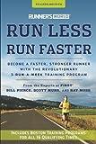 Runner's World Run Less, Run Faster Become a Faster, Stronger Runner with the Revolutionary 3-Run-A-Week Training Program