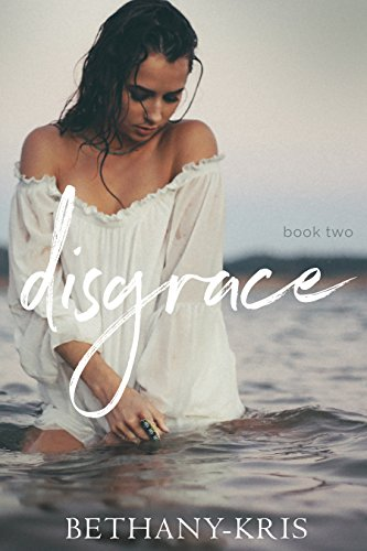 Disgrace by Bethany-Kris