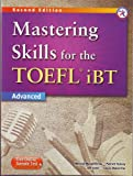 Mastering Skills for the TOEFL iBT, 2nd Edition Advanced Combined Book