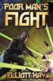 Poor Man's Fight (Poor Man's Fight Series Book 1)