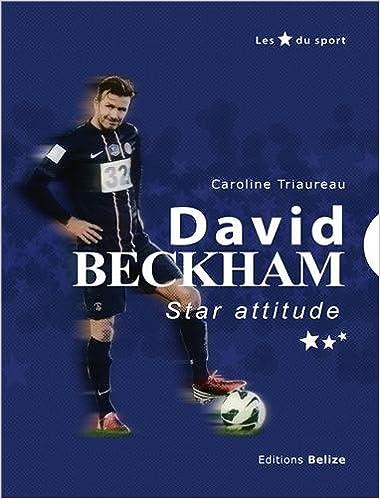 David Beckham : Star attitude