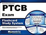 Flashcard Study System for the PTCB Exam: PTCB Test Practice Questions & Review for the Pharmacy Technician Certification Board Examination