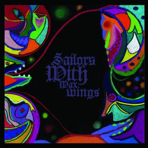 Sailors with Wax Wings : Sailors With Wax Wings: Amazon.fr: Musique
