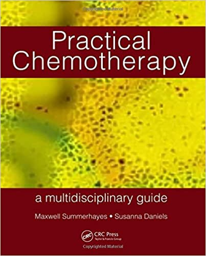 Practical Chemotherapy – A Multidisciplinary Guide