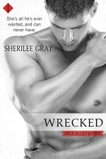 Wrecked by Sherilee Gray