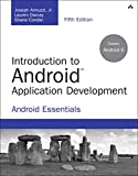 Introduction to Android Application Development: Android Essentials (5th Edition) (Developer's Library)