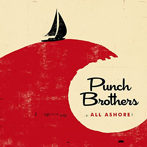 Image result for all ashore punch brothers