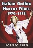 Italian Gothic Horror Films, 1970-1979