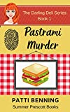 Pastrami Murder (The Darling Deli Series Book 1)