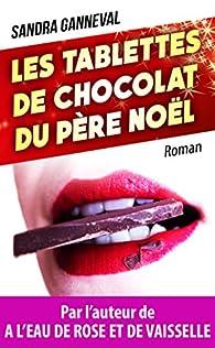 Les tablettes de chocolat du père Noël par Ganneval