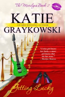 Getting Lucky (The Marilyns Book 2) by [Graykowski, Katie]