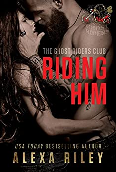Riding Him by Alexa Riley