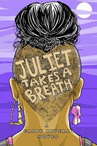 Hispanic Ownvoices Juliet Takes a Breath Book Cover