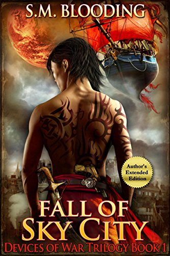 Fall of Sky City: Volume 1 (Devices of War)