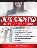 Video Marketing: The Basic Step-by-Step Manual: How to Make Money Online with Video