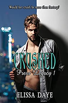 Crushed: Press Legacy by [Daye, Elissa]