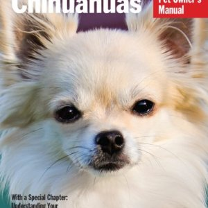 Chihuahuas (Complete Pet Owner's Manual) 5