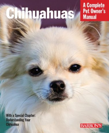Chihuahuas-Complete-Pet-Owners-Manual-Paperback--April-1-2013