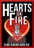 Hearts on Fire (Elmo Jenkins - Book Six)