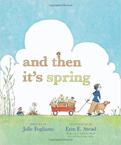 And then it's spring Best Children books about spring and gardening