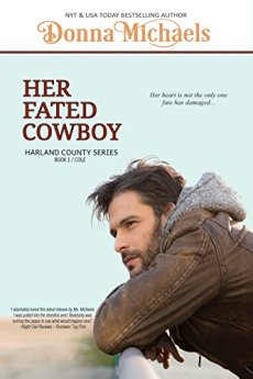 Her Fated Cowboy (Harland County Series Book 1) by [Michaels, Donna]
