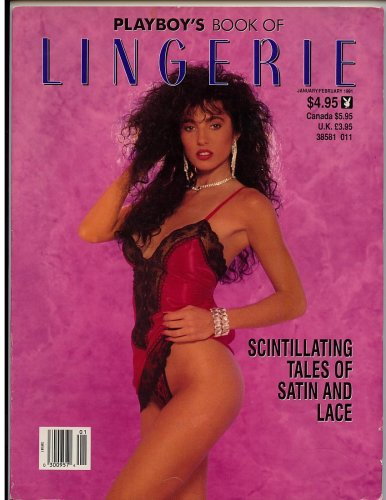 Playboys Book of Lingerie Jan/feb 1991 Brandi Brandt (Scintillation Tales of Satin and Lace)