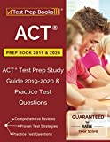 ACT Prep Book 2019 & 2020: ACT Test Prep Study Guide 2019-2020 & Practice Test Questions