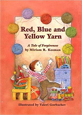 Image result for Red, Blue, and Yellow Yarn: A Tale of Forgiveness
