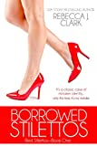 Borrowed Stilettos (Red Stilettos Book 1)