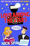 Love.Among The Stars: The Laugh Out Loud Spalding Bestseller! (The Love...Series Book 4)