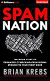 Spam Nation: The Inside Story of Organized Cybercrime_from Global Epidemic to Your Front Door