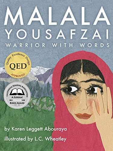 Malala Yousafzai: Warrior with Words by [Abouraya, Karen Leggett]-culturally-responsive-multiculturalism-diversity