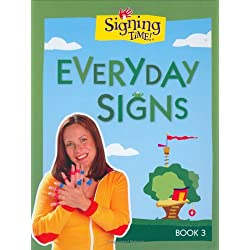 Signing Time Board Book Vol. 3: Every Day Signs (Signing Time! (Two Little Hands))