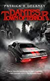 Dante's Town of Terror (The Infinity Killer Trilogy Book 1)