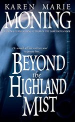 Beyond The Highland Mist by Karen Marie Moning