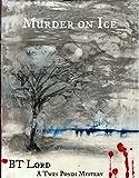 Murder on Ice (Twin Ponds Series Book 1)