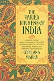 Product review for The Varied Kitchens of India: Cuisines of the Anglo-Indians of Calcutta, Bengalis, Jews of Calcutta, Kashmiris, Parsis, and Tibetans of Darjeeling